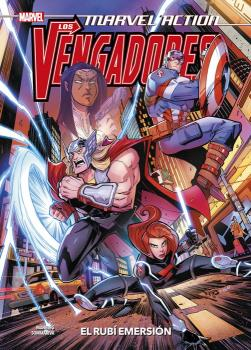 MARVEL ACTION. LOS VENGADORES 02. EL RUBI EMERSION