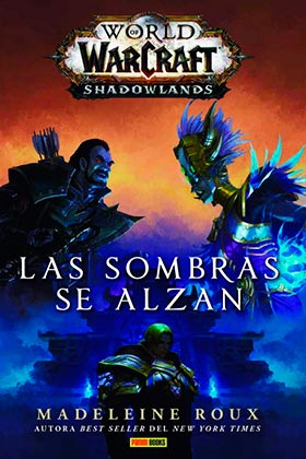 WORLD OF WARCRAFT: SHADOWLANDS. LAS SOMBRAS SE ALZAN