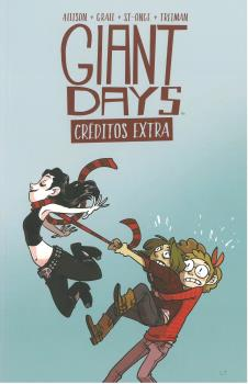 GIANT DAYS. CRÉDITOS EXTRA