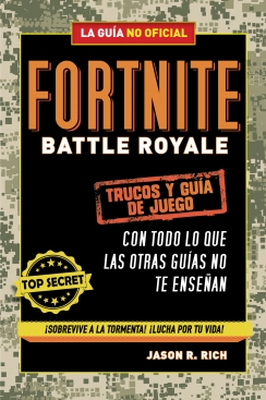 FORNITE BATTLE ROYALE: LA GUÍA NO OFICIAL