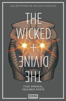 THE WICKED + THE DIVINE 6. FASE IMPERIAL. SEGUNDA PARTE
