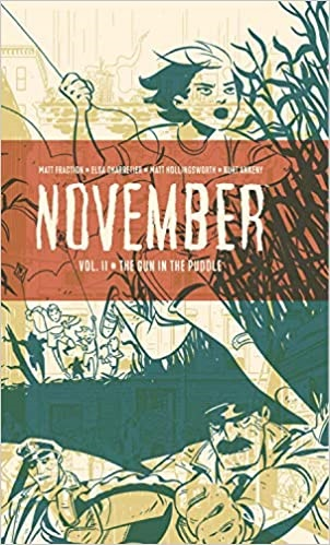 NOVEMBER VOL. II HC THE GUN IN THE PUDDLE (INGLÉS)