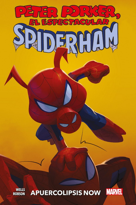 100% MARVEL HC PETER PORKER: EL ESPECTACULAR SPIDERHAM