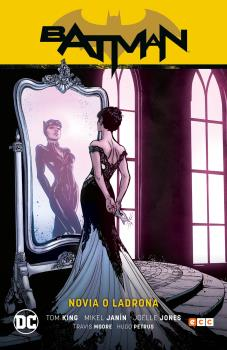 BATMAN VOL. 08: NOVIA O LADRONA