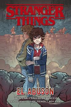 STRANGER THINGS 02 EL ABUSÓN