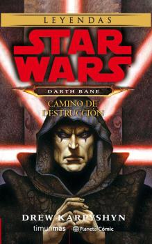 STAR WARS: CAMINO DE DESTRUCCION (NOVELA)